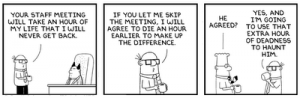 Staff meetings v/s dying