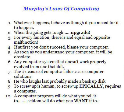 Murphy's Laws Of Computing