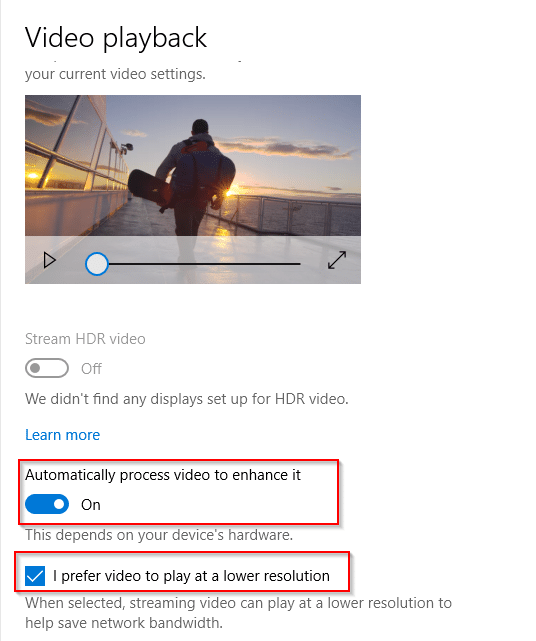 changing video processing and playback options in Windows 10