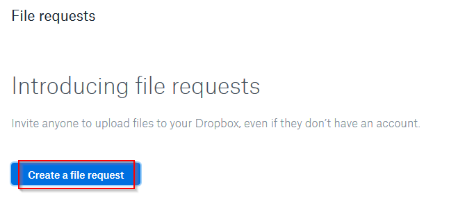 Creating a file request in Dropbox