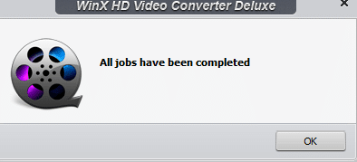 video conversion completed by WinX HD Video Converter Deluxe