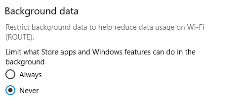 enabling or disabling background data in Windows 10 when on metered network
