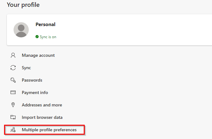 configuring multiple profile preferences in the new Edge browser