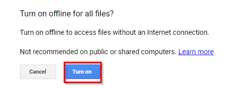 choosing to enable offline mode for all the documents in google drive