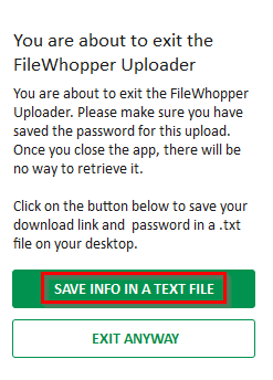 saving download link and password before exiting FileWhopper uploader app